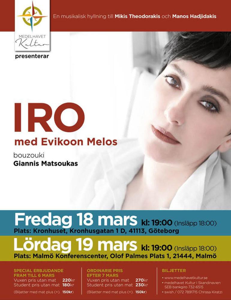 Iro in Göteborg and Malmö - Live Concert